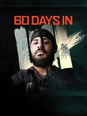 '60 Days In'
