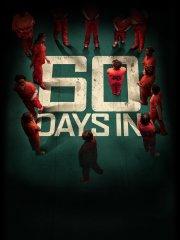 '60 Days In'